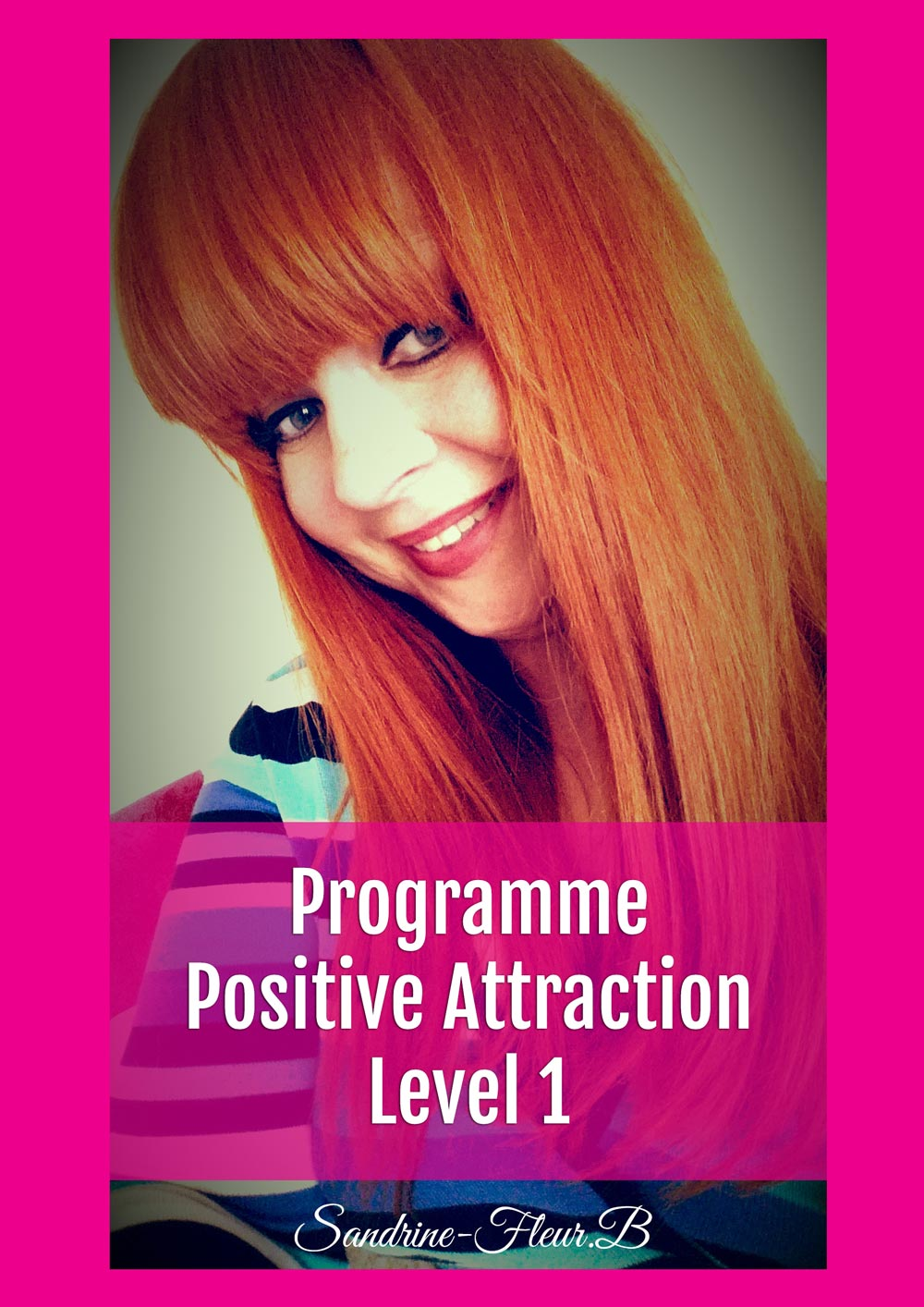 Positive attraction level 1 1
