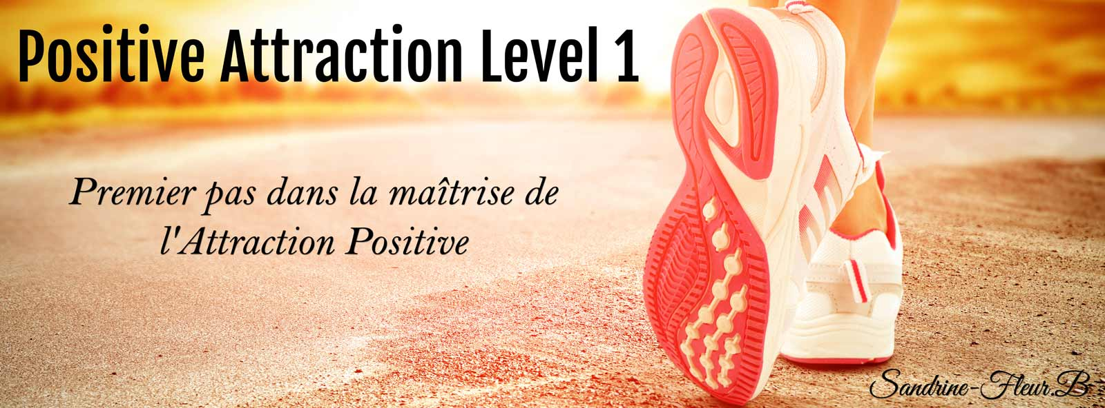 Positive Attraction Level 1